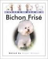Living with a Bichon Fris: Book with Bonus DVD - Maureen Reynolds