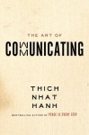 The Art of Communicating - Thích Nhất Hạnh