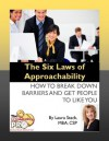 The Six Laws of Approachability: How to Break Down Barriers and Get People to Like You - Laura Stack