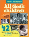 All God's Children: 42 Short and Joyful Stories for Kids (Ages 3 Through 8) - Anne Neuberger