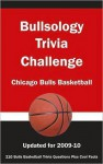 Bullsology Trivia Challenge: Chicago Bulls Basketball - Paul F. Wilson