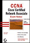 CCNA Exam Notes: Cisco Certified Newtork Associate Exam 640-407 - Todd Lammle, Sean Odom