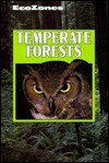 Temperate Forests (Ecozones) - Lynn M. Stone