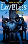 Loveless: Caída de Blackwater (Loveless #3) - Brian Azzarello, Werther Dell'Edera, Danijel Žeželj, Raúl Sastre
