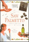 In a Nutshell: Saw Palmetto - Joseph F. Ryan, Jill Rosemary Davies, Jill R. Davies