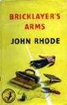 Bricklayer's Arms - John Rhode