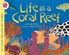 Life in a Coral Reef (Let's-Read-and-Find-Out Science 2) - Wendy Pfeffer, Steve Jenkins