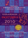 Sagittarius (Super Horoscopes 2010) - Margarete Beim