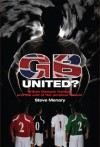 GB United?: British Olympic Football and the End of the Amateur Dream - Steve Menary