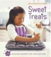 Williams-Sonoma Kids in the Kitchen: Sweet Treats - Carolyn Beth Weil, Williams-Sonoma, Chuck Williams, Jason Lowe