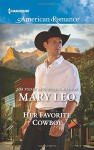 Her Favorite Cowboy (Harlequin American Romance) - Mary Leo