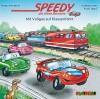 Speedy, das kleine Rennauto: Mit Vollgas auf Klassenfahrt - Nadja Fendrich