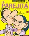 La Parejita - Te amo... ¿puedes bajar la basura? - Manel Fontdevila