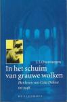 In Het Schuim Van Grauwe Wolken: Het Leven Van Cora Debrot Tot 1948 - J.J. Oversteegen