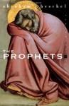The Prophets - Abraham Joshua Heschel, Susannah Heschel