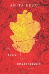 The Artist of Disappearance - Anita Desai