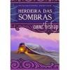 Herdeira das Sombras (Trilogia das Jóias Negras, #2) - Cristina Correia, Anne Bishop