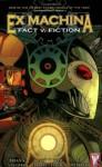 Ex Machina, Vol. 3: Fact v. Fiction - Brian K. Vaughan, Tom Feister