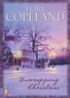 Unwrapping Christmas - Lori Copeland