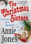 The Christmas Sisters - Annie Jones
