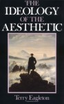 The Ideology of the Aesthetic - Terry Eagleton