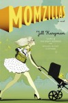 Momzillas - Jill Kargman