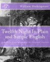 Twelfth Night In Plain and Simple English: A Modern Translation and the Original Version - BookCaps, William Shakespeare