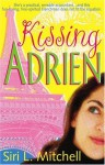 Kissing Adrien - Siri Mitchell