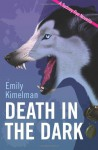 Death In The Dark - Emily Kimelman