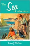 The Sea of Adventure - Cancelled - Enid Blyton