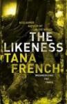 The Likeness - Tana French