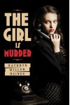 The Girl Is Murder (Audio) - Kathryn Miller Haines, Rachel Botchan