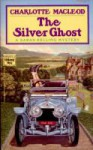 The Silver Ghost - Charlotte MacLeod