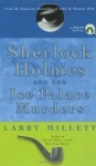 Sherlock Holmes and the Ice Palace Murders: From the American Chronicles of John H. Watson, M.D. - Larry Millett