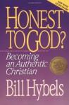 Honest to God? - Bill Hybels