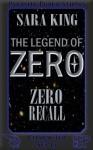 Zero Recall - Sara King