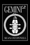 Gemini - Sean O'Connell, Trafford Publishing