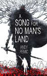 A Song for No Man's Land - Andy Remic