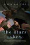 The Stars Askew - Rjurik Davidson