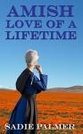 Amish Love Of A Lifetime (Amish Romance) - Sadie Palmer