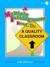 A Multiple Intelligences Road to a Quality Classroom - Sally Berman