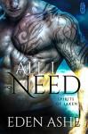 All I Need (Spirits of Laken Book 1) - Eden Ashe