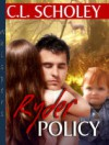 Ryder Policy - C.L. Scholey
