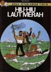 Hiu-Hiu Laut Merah (Coke en Stock, Kisah Petualangan Tintin) - Hergé