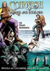 Cornish Legend and Folklore - Everson Michael, Nigel Roberts
