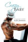 Crazy Baby - A.D. Justice