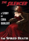 The Spiked Death (The Silencer) - Cora Buhlert