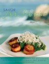 Savor San Francisco: Recipes from San Francisco's Top Restaurants with Wines from California's Best Wineries (Savor Series of Cookbooks) - Elizabeth Alain