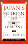 Japan's Foreign Aid to Thailand and the Philippines - David Potter