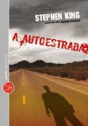 A autoestrada - Stephen King